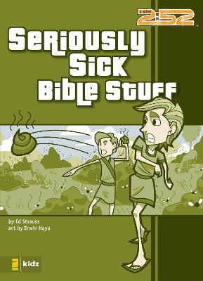 Seriously Sick Bible Stuff by Ed Strauss