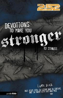 Devotions to Make You Stronger by Ed Strauss