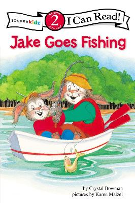 Jake Goes Fishing Biblical Values by Crystal Bowman