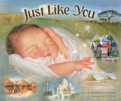Just Like You Beautiful Babies Around the World by Marla Stewart Konrad