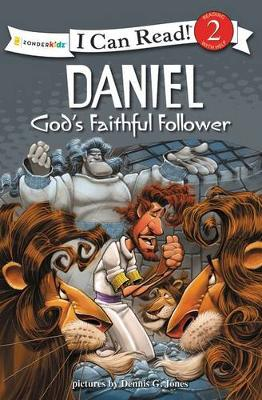 Daniel, God's Faithful Follower Biblical Values by Dennis Jones