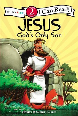 Jesus, God's Only Son Biblical Values by Dennis Jones