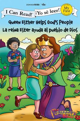 Queen Esther Helps God's People / La reina Ester ayuda al pueblo de Dios by Zondervan