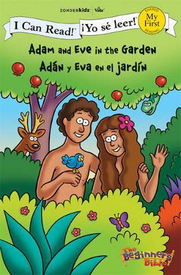 Adam and Eve in the Garden/Adan Y Eva En El Jardin by Zondervan