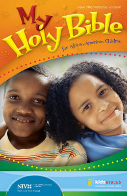 My Holy Bible for African-American Children, NIV by Cheryl Willis Hudson