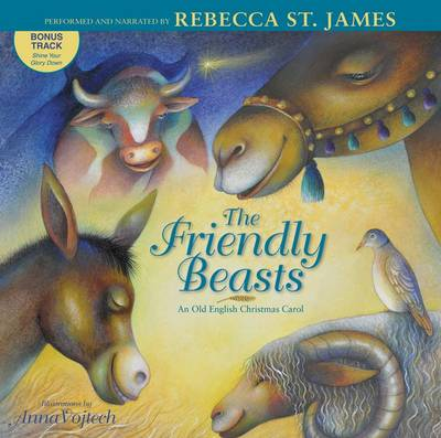 The Friendly Beasts an old English Christmas carol by Rebecca St James