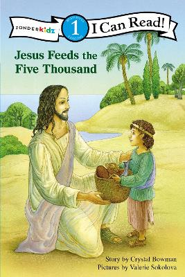 Jesus Feeds the Five Thousand by Crystal Bowman