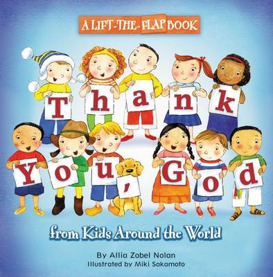 Thank You, God A Lift-the-Flap Book by Allia Zobel Nolan
