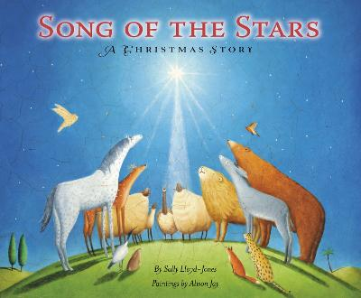 Song of the Stars A Christmas Story by Sally Lloyd-Jones