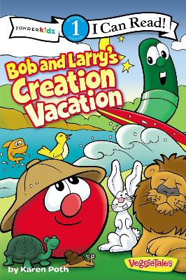 Bob and Larry's Creation Vacation by Karen Poth