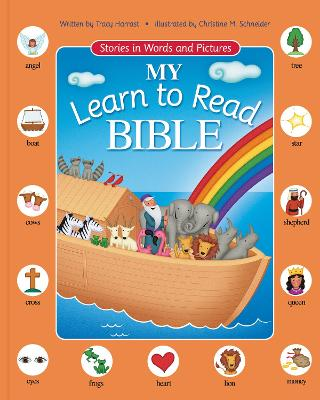 My Learn to Read Bible Stories in Words and Pictures by Tracy Harrast