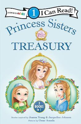 Princess Sisters Treasury by Jeanna Young, Jacqueline Kinney Johnson