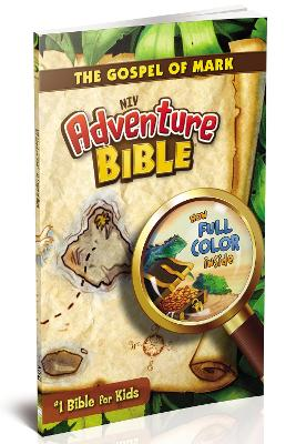 NIV, Adventure Bible: The Gospel of Mark, Paperback, Full Color by Dr. Lawrence O. Richards
