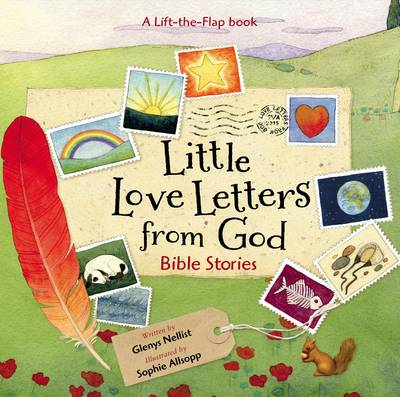 Little Love Letters from God Bible Stories by Glenys Nellist