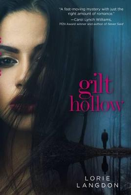 Gilt Hollow by Lorie Langdon