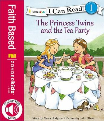 The Princess Twins and the Tea Party by Mona Hodgson