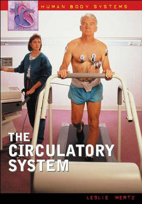 The Circulatory System by Leslie Mertz