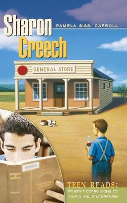 Sharon Creech A Student Companion by Pamela Sissi Carroll