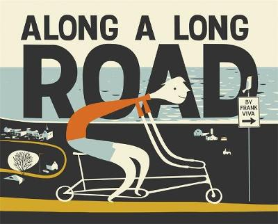 Along A Long Road by Frank Viva
