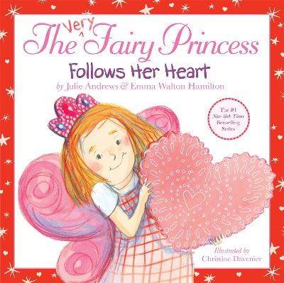 The Very Fairy Princess Follows Her Heart by Julie Andrews, Emma Walton Hamilton