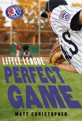 Perfect Game by Matt Christopher