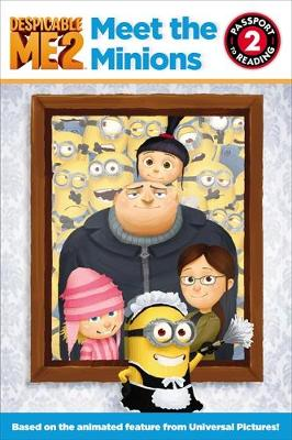 Despicable Me 2: Meet the Minions by Lucy Rosen