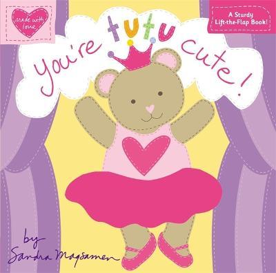 You're Tutu Cute! by Sandra Magsamen