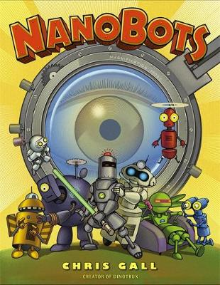 Nanobots by Chris Gall