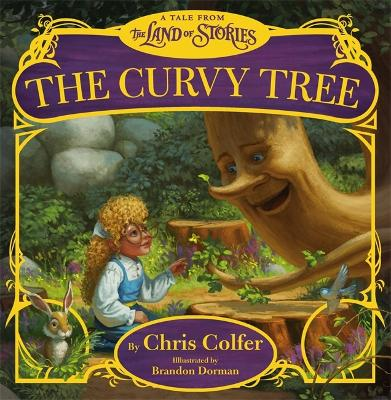 The Curvy Tree by Chris Colfer, Brandon Dorma