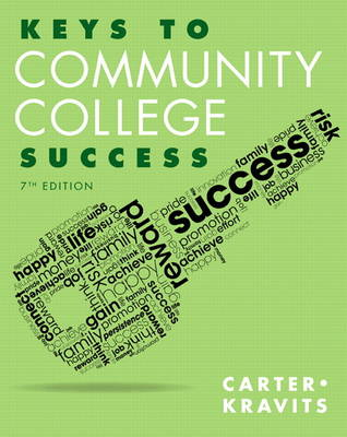 Keys to Community College Success by Carol J. Carter, Sarah Lyman Kravits