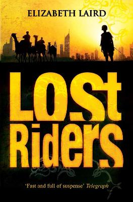 Lost Riders by Elizabeth Laird