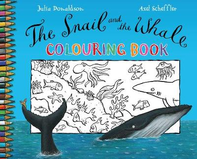 The Snail and the Whale Colouring Book by Julia Donaldson