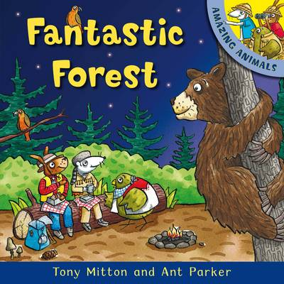 Amazing Animals: Fantastic Forest by Tony Mitton