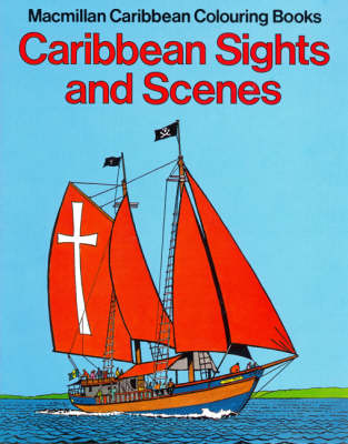Caribbean Sights and Scenes Colouring Book by