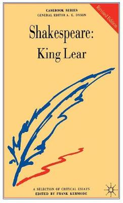 Shakespeare: King Lear by Frank Kermode