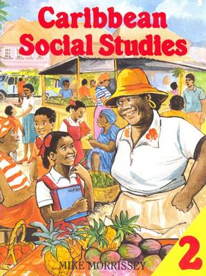 Caribbean Social Studies 2 by Mike Morrissey