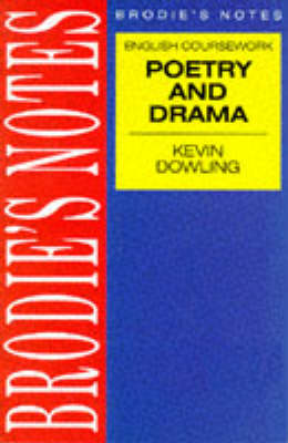 Dowling: Drama and Poetry by Kevin Dowling