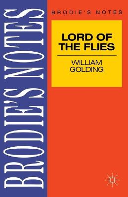 Golding: Lord of the Flies by Graham Handley