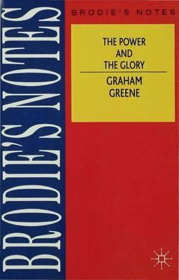 Greene: The Power and The Glory by Graham Greene