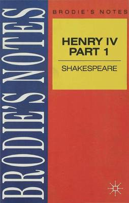 Shakespeare: Henry IV, Part I by Norman T. Carrington