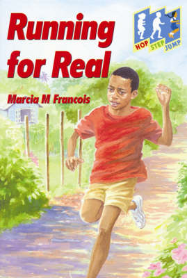 Running for Real Level 3 (Jump) by Marcia M. Francois