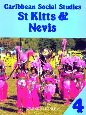 Caribbean Social Studies 4: St Kitts & Nevis by Mike Morrissey