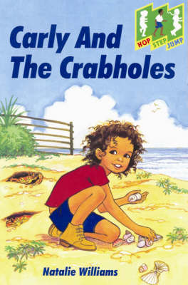 Carly and the Crab Holes Level 2 (Step) by Natalie Williams