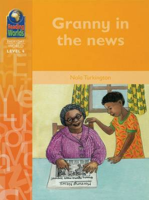 Granny in the News by Nola Turkington