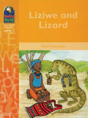 Liziwe and the Lizard by Nola Turkington