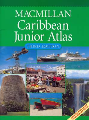 Macmiilan Caribbean Junior Atlas by Macmillan Education Ltd