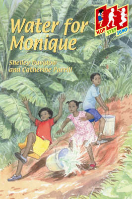 Water for Monique by Shelley Davidow, Cathy Parrill