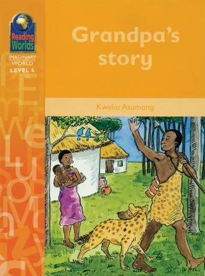 Grandpa's Story by Kweku Asumang