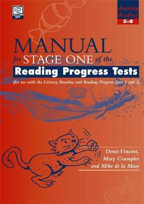 Reading Progress Tests, Stage One MANUAL by Denis Vincent, Mary Crumpler