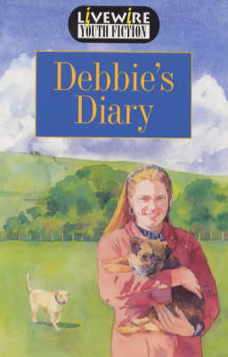 Livewire Youth Fiction Debbie's Diary by Iris Howden